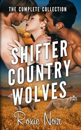 Shifter Country Wolves | Roxie Noir |