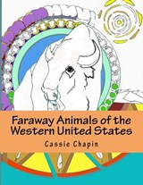 Faraway Animals of the Western United States | Cassie L. Chapin |