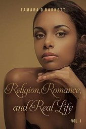 Religion, Romance, and Real Life
