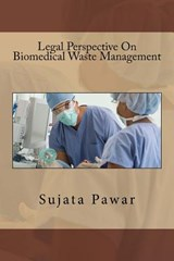 Legal Perspective on Biomedical Waste Management | Sujata Sanjay Pawar |