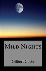 Mild Nights | M. Gilbert Costa |