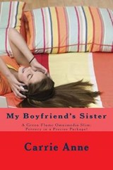 My Boyfriend's Sister | Carrie Anne |