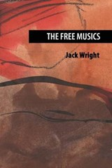 The Free Musics | Jack Wright |