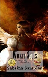 Wicked Souls (Wicked Souls Saga, #1) | Sabrina Samples |