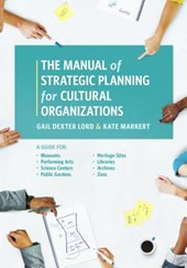 Manual of Strategic Planning for Cultural Organizations | Gail Dexter Lord |