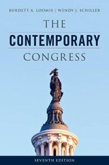 The Contemporary Congress | Loomis, Burdett A. ; Schiller, Wendy J. |