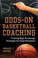Odds-On Basketball Coaching | Michael J. Coffino |