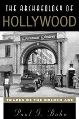 Archaeology of Hollywood | Paul Bahn |