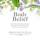 Body Belief | Aimee E. Raupp |