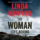 The Woman Left Behind | Linda Howard |