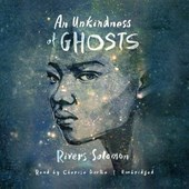 An Unkindness of Ghosts | Rivers Solomon |