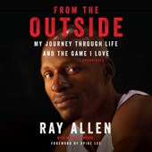 From the Outside | Ray Allen |