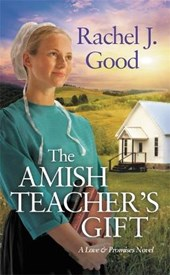 The Amish Teacher's Gift | Rachel J. Good |