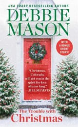 The Trouble With Christmas | Debbie Mason |