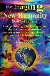 The Emerging New Humanity