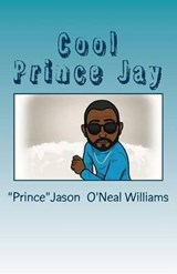 Cool Prince Jay | Jason O'neal Williams |