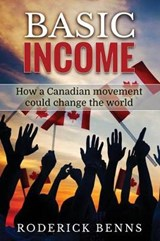 Basic Income | Roderick Benns |