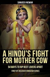 A Hindu's Fight for Mother Cow | Sanjeev Newar |