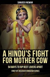 A Hindu's Fight for Mother Cow