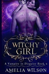 A Witchy Girl | Amelia Wilson |