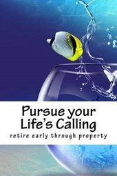 Pursue Your Life's Calling