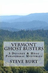 Vermont Ghost Busters | Steve Burt |