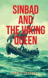 Sinbad and the Viking Queen | Gavin Chappell |