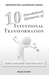 10 Foundational Elements of Intentional Transformation