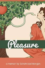 Pleasure | Schahrzad Morgan |