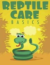 Reptile Care Basics