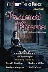 Paranormal Pleasures (2016 Halloween Romances) | V. T. P. Anthologies |
