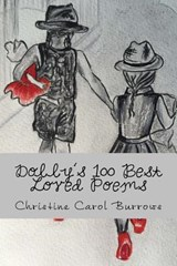 Dolly's 100 Best Loved Poems | Christine Carol Burrows |