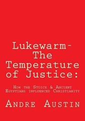 Lukewarm- The Temperature of Justice