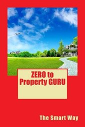 Zero to Property Guru