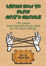 Learn How to Play Cat's Cradle | Kevin R. Sweeter |