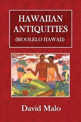 Hawaiian Antiquities | Malo, David ; Emerson, N. B. |