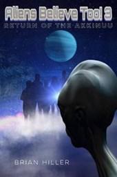 Aliens Believe Too! 3 Return of the Akkinuu