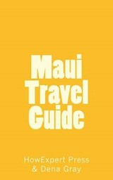 Maui Travel Guide | Howexpert Press |
