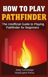 How to Play Pathfinder | Howexpert Press |