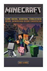 Minecraft Game Skins, Servers, Unblocked Mods, Download Guide Unofficial | Hse Games |