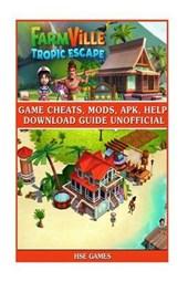 Farmville Tropic Escape Game Cheats, Mods, Apk, Help Download Guide Unofficial