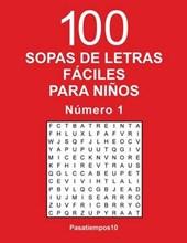 100 Sopas de Letras Faciles Para Ninos - N.