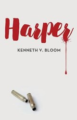 Harper | Kenneth V. Bloom |