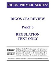 Rigos Primer Series CPA Exam Review - Regulation Text