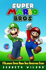 Super Mario Bros (Book 2) | Kenneth Wilson |