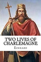Two Lives of Charlemagne | Einhard |
