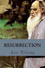 Resurrection | Leo Tolstoy |