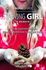 Starving Girl | Laura Lofgreen |