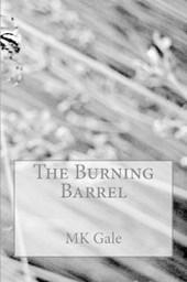 The Burning Barrel