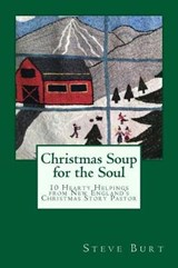Christmas Soup for the Soul | Steve Burt |